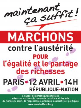 12 avril à Paris : MAINTENANT ÇA SUFFIT !  Marchons contre l'austérité pour l'égalité, et le partage des richesses.