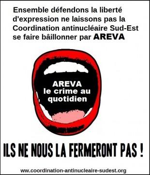 Atteinte à la Liberté d'Expression : AREVA porte plainte contre la Coordination Antinucléaire du Sud-Est !