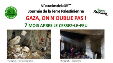 Gaza, on n'oublie pas ! 7 mois après le cessez-le-feu