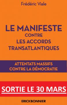 Lecture :  Manifeste contre les accords transatlantiques