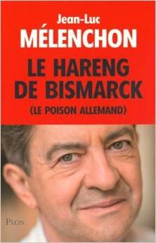 Jean-Luc Mélenchon, l'Allemagne, l'Europe.