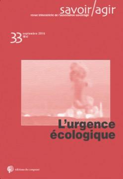 Revue Savoir/Agir n°33 : L'urgence écologique
