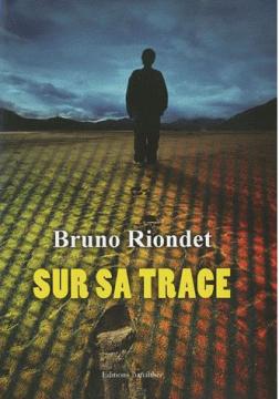 """""""Sur sa trace"""""""