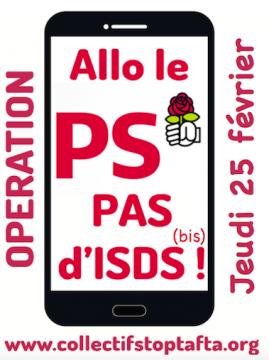 """Opération « Allô le PS : pas  d'ISDS !"""""""
