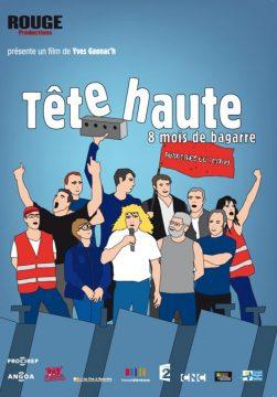 Nuit DeboutProjection TÊTE HAUTE, 8 MOIS DE BAGARRE, la lutte aux Fonderies du Poitou