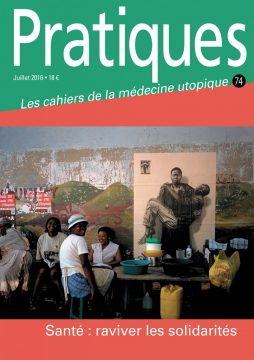 Pratiques N°74/ Santé : raviver la solidarité