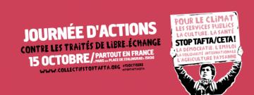 Manifestation le 15 octobre à Poitiers contre le TAFTA et le CETA