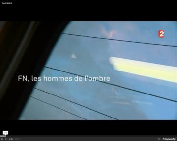"""VIDEO. """"Envoyé spécial"""". Front national : les hommes de l'ombre"""