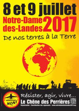 RASSEMBLEMENT  NOTRE-DAME-DES-LANDES  LES 8 ET 9 JUILLET 2017   De nos terres à la Terre  Résister, agir, vivre...