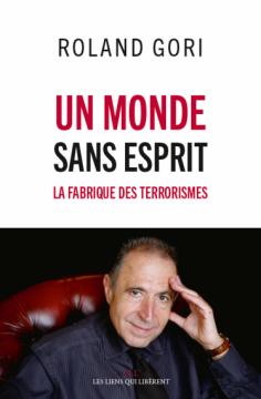 Un monde sans esprit - La fabrique des terrorisme @ Maison des 3 Quartiers | Poitiers | Nouvelle-Aquitaine | France