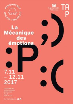 Rencontres Michel Foucault : La Mécanique des émotions @ Divers lieux à Poitiers