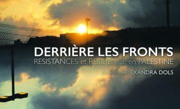 « Derrière les fronts : résistances et résiliences en Palestine » - projection & débat à Poitiers et Chatellerault @ Cinémas de Poitiers et Chatellerault