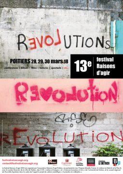Festival Raisons d'agir 2018 « Révolution(s) » @ Divers lieux à Poitiers | Poitiers | Nouvelle-Aquitaine | France