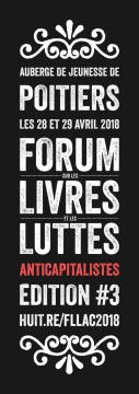 3e forum sur les livres et les luttes anti-capitalistes @ Auberge de jeunesse | Poitiers | Nouvelle-Aquitaine | France