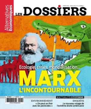 Écologie, crises, mondialisation... Marx l'incontournable —Dossier n°13 d'Alternatives Économiques