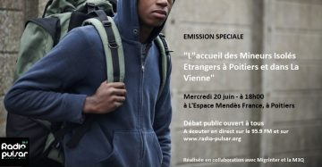 Émission radio publique « L'accueil des mineurs étrangers à Poitiers et dans La Vienne » @ Espace Mendès France | Poitiers | Nouvelle-Aquitaine | France