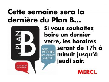 La Plan B ferme définitivement
