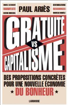 Le livre-manifeste de la rentrée 2018 :  Gratuité vs capitalisme !