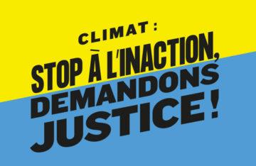 « L'Affaire du siècle » L'inaction face aux changements climatiques est illégale !