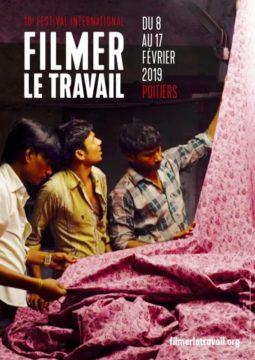 Festival Filmer le travail 2019 @ Divers lieux à Poitiers