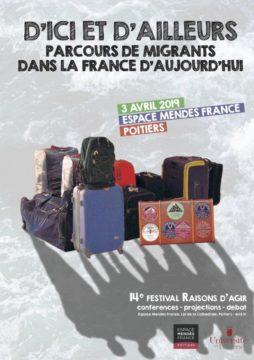 """Festival Raisons d'agir 2019: """"D'ici et d'ailleurs, d'hier et d'aujourd'hui : parcours de migrants »"""