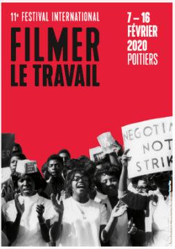Filmer le travail : 11ème festival international @ Poitiers