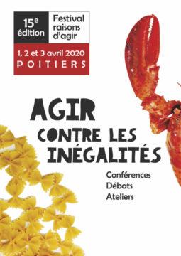 ANNULÉ / 15e édition du Festival Raisons d'agir – Agir contre les inégalités @ Différents lieux à Poitiers