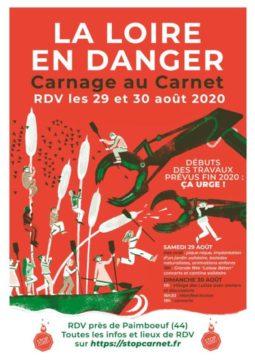 La Loire en Danger : stoppons le carnage prévu au Carnet !