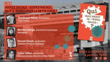 Webinaire ATTAC : « Justice sociale & fiscale : faut-il rembourser la dette Covid ? »